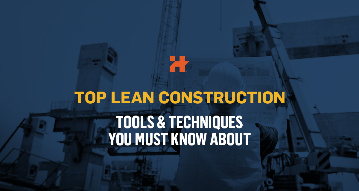 top lean construction tools and techniques