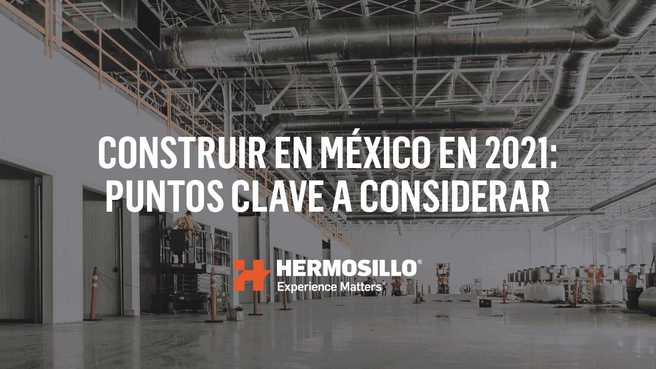 Imagen de referencia sobre construir en Mexico en el 2021.