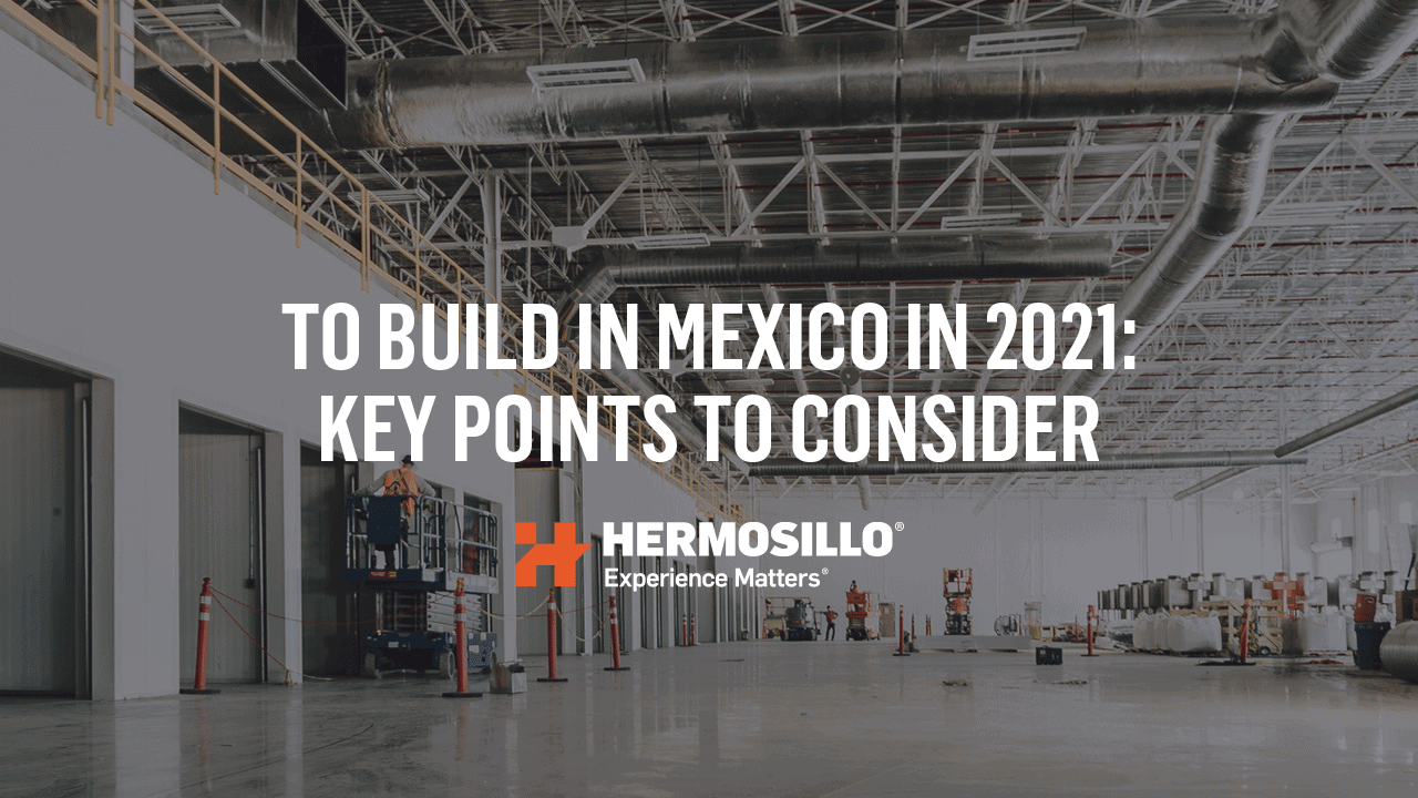 build in mexico 2021